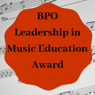 BPO Leadership in Music Education Award