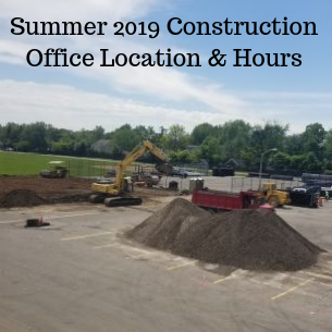 Summer 2019 Construction Updates; Office Relocations